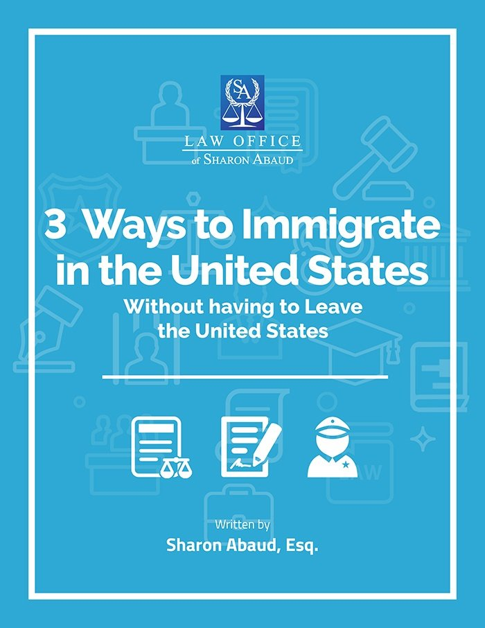 3 Ways to Immigrate in the US Without Having to Leave the US Ebook